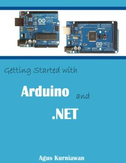 Getting Started with Arduino and .NET