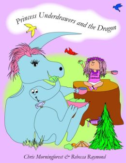 Princess Underdrawers and the Dragon