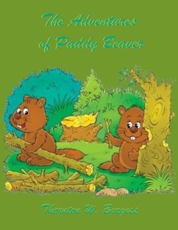 The Adventures of Paddy Beaver (Illustrated)