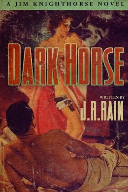 Dark Horse (Jim Knighthorse #1)