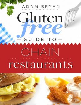 Gluten Free Guide to Chain Restaurants