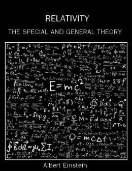 Relativity : The Special and General Theory (Illustrated)