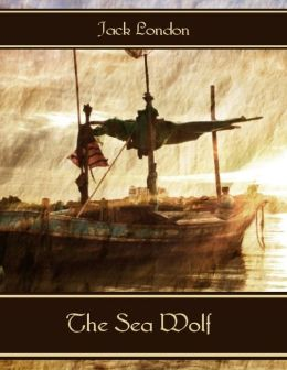 (Classics) The Sea-Wolf [BBC]  - Jack London