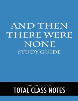 And Then There Were None: Review Guide