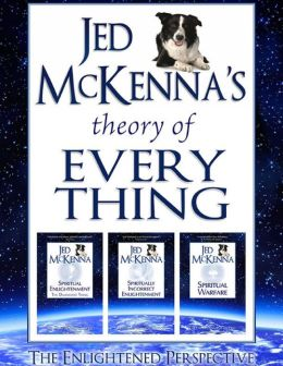 Jed McKenna's Theory of Everything: The Enlightened Perspective