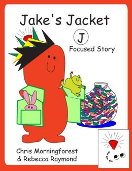 Jake's Jacket - J Focused Story