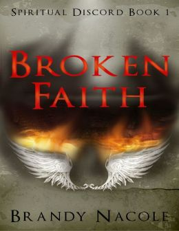 Broken Faith: Spiritual Discord Book 1
