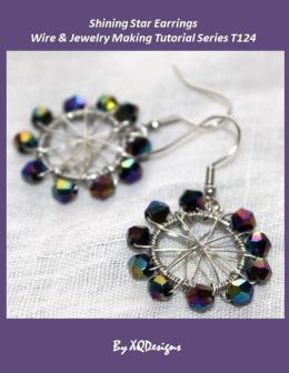 Shining Star Earrings Wire & Jewelry Making Tutorial Series T124