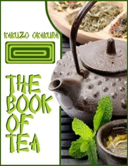 The Book of Tea (Illustrated)