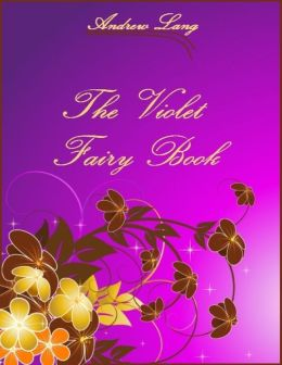 The Violet Fairy Book (Illustrated)