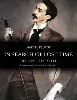 In Search of Lost Time: The Complete Novel