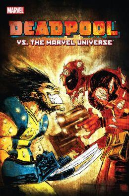 Deadpool Vs. The Marvel Universe