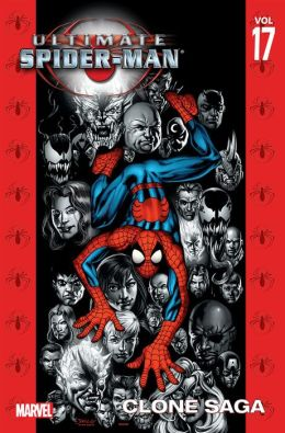 Ultimate Spider-Man, Volume 17: Clone Saga