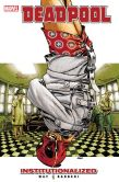 Book Cover Image. Title: Deadpool Vol. 9:  Institutionalized, Author: Daniel Way