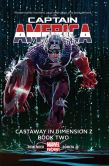 Book Cover Image. Title: Captain America Vol. 2:  Castaway in Dimension Z Book 2, Author: Rick Remender