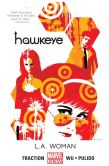 Book Cover Image. Title: Hawkeye Vol. 3:  L.A. Woman, Author: Matt Fraction