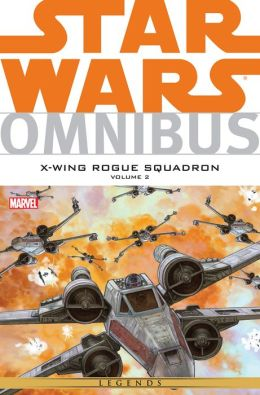 Star Wars Omnibus: X-Wing Rouge Squadron Vol. 2
