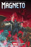 Book Cover Image. Title: Magneto Vol. 2:  Reversals, Author: Cullen Bunn