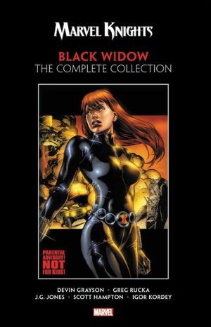 Book Marvel Knights Black Widow by Grayson & Rucka: The Complete Collection