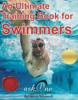 An Ultimate Training Book for Swimmers