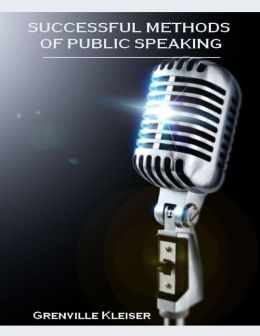 Successful Methods of Public Speaking (Illustrated)