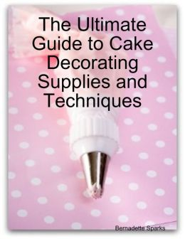 The Ultimate Guide to Cake Decorating Supplies and Techniques