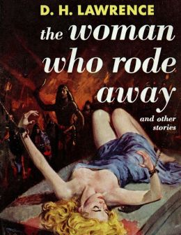 The Woman Who Rode Away, and Other Stories