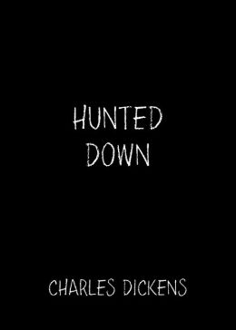 Hunted Down