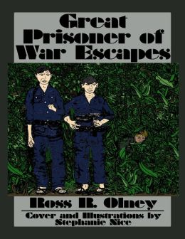 Great Prisoner of War Escapes