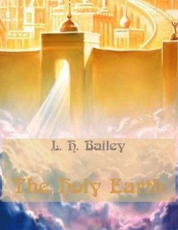 The Holy Earth (Illustrated)