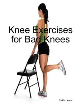 Knee Exercises for Bad Knees