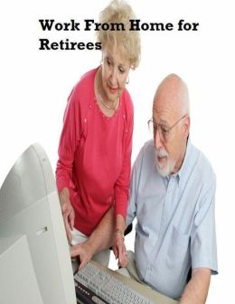 Work from Home for Retirees