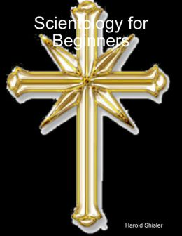 Scientology for Beginners