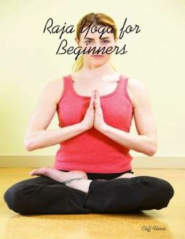 Raja Yoga for Beginners