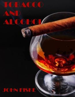 Tobacco and Alcohol (Illustrated)