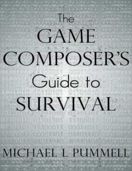 The Game Composer's Guide to Survival