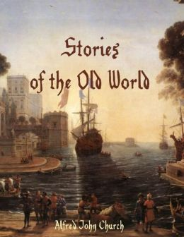 Stories of the Old World (Illustrated)