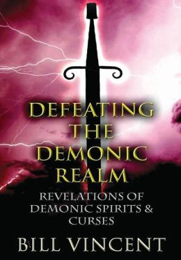 Defeating the Demonic Realm (Hardcover)