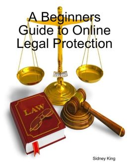 A Beginners Guide to Online Legal Protection