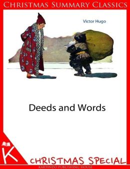 Deeds and Words [Christmas Summary Classics]