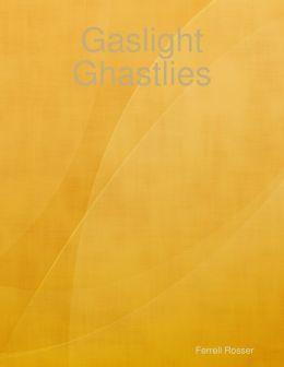 Gaslight Ghastlies