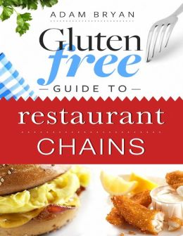 Gluten Free Guide to Restaurant Chains