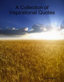 A Collection of Inspirational Quotes