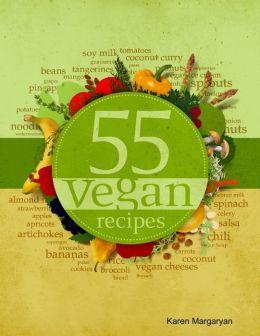 55 Vegan Recipes