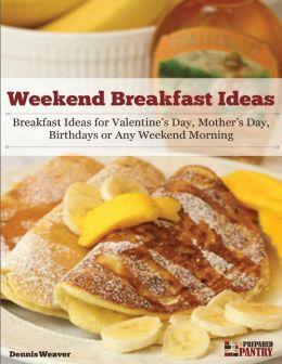 Weekend Breakfast Ideas