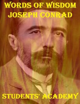 Words of Wisdom: Joseph Conrad