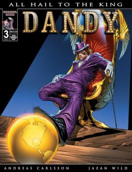 Dandy : All Hail to the King