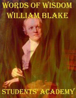 Words of Wisdom: William Blake