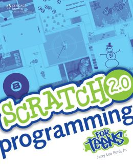 Scratch 2.0 Programming for Teens, Second Edition