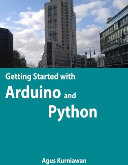 Getting Started with Arduino and Python